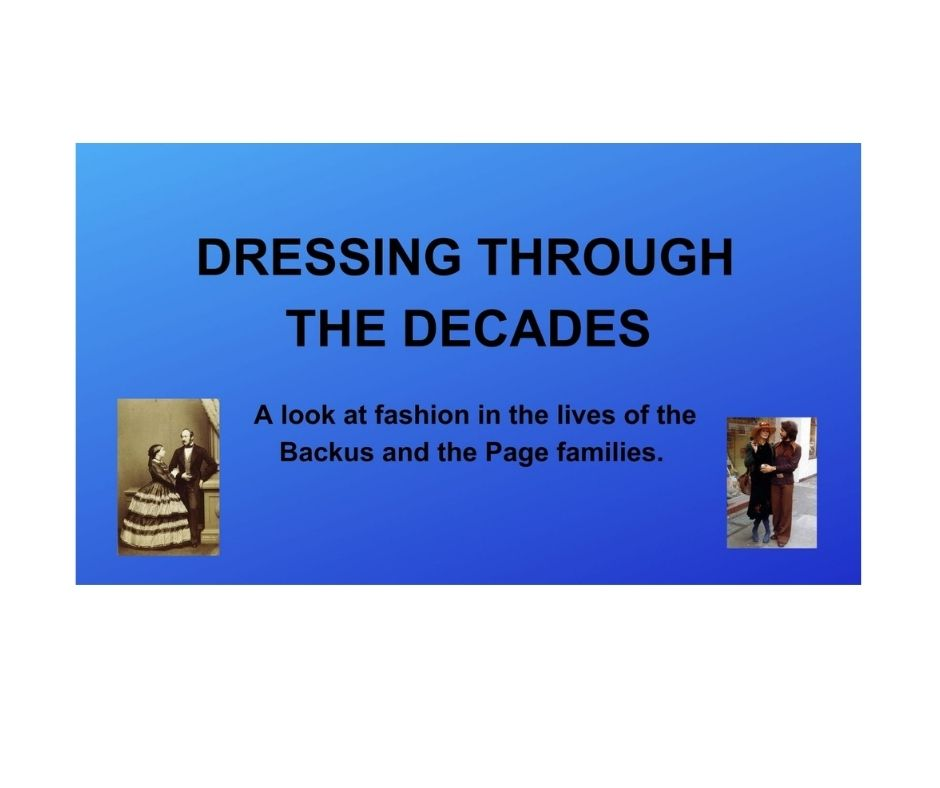 Mondays at the Museum – Dressing Through the Decades