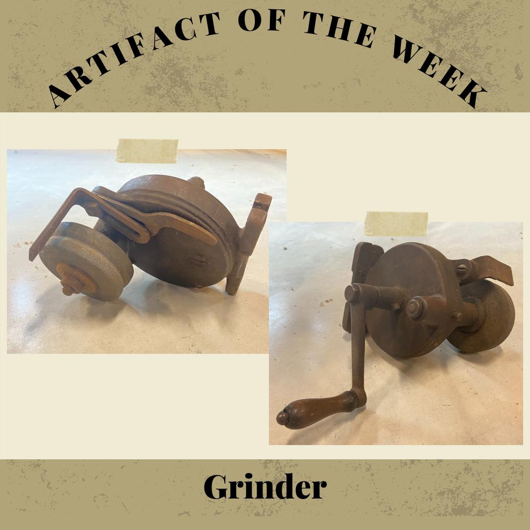 Artifact of the Week – Grinder
